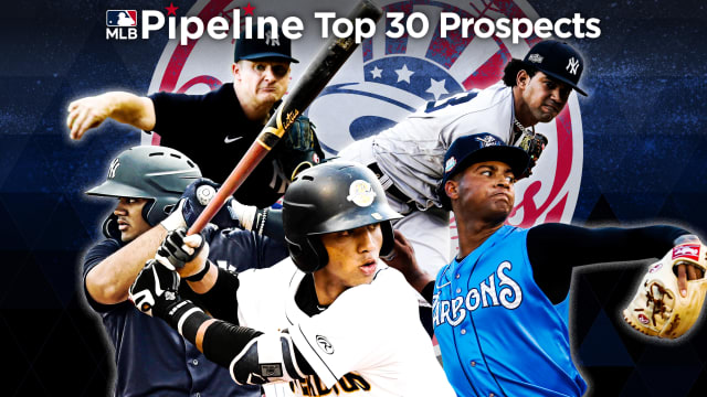 Here are the Yanks' 2021 Top 30 prospects
