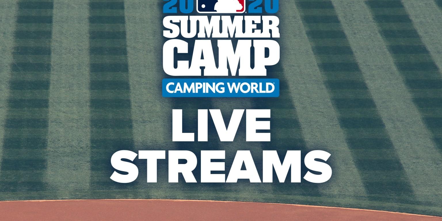 MLB Live Streams Summer Camp 2020